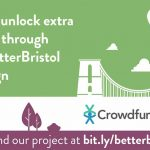 Crowdfunder launches today to make a Better Bristol